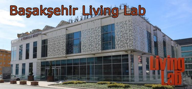 Başaksehir Living Lab ile Akıllı Şehircilik
